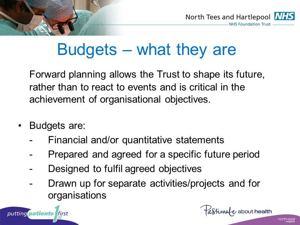 Budgets – what they are