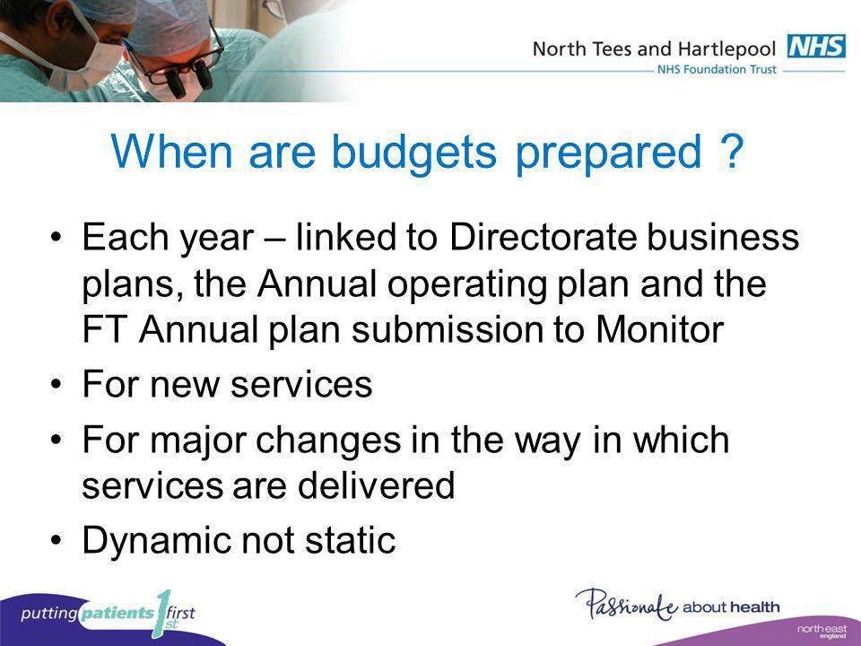 When are budgets prepared