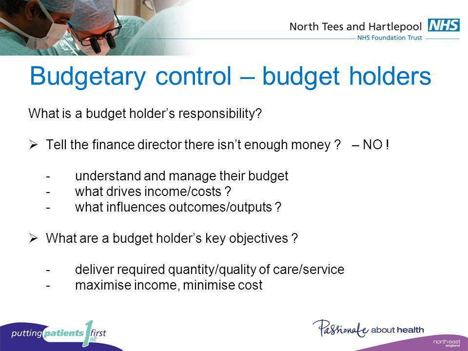 Budgetary control – budget holders