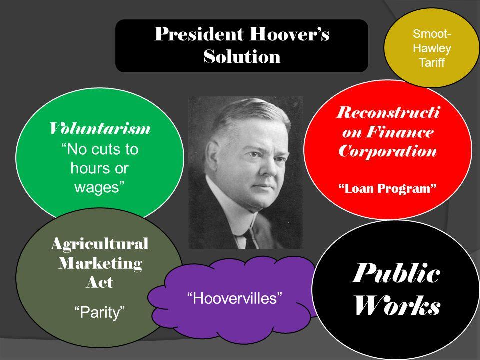 Public Works President Hoover's Solution