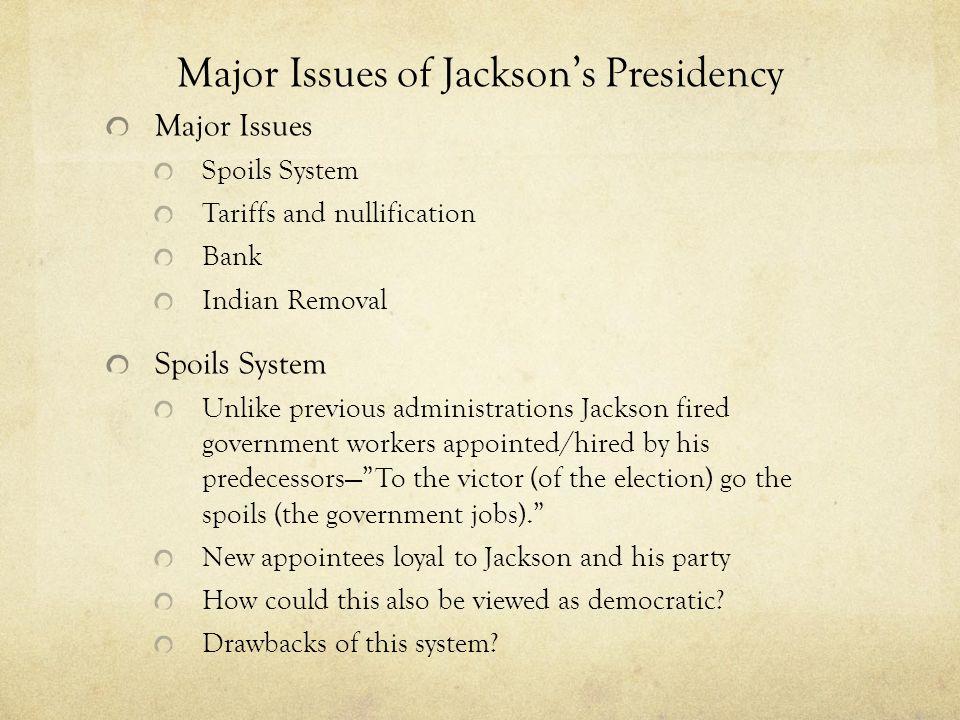 Major Issues of Jackson's Presidency
