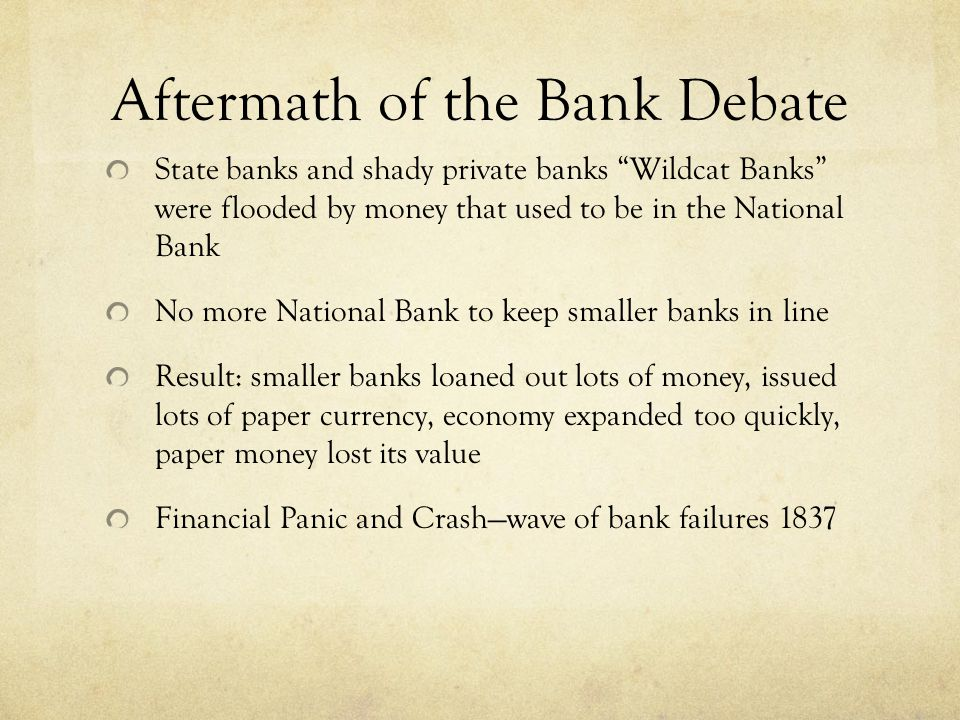 Aftermath of the Bank Debate