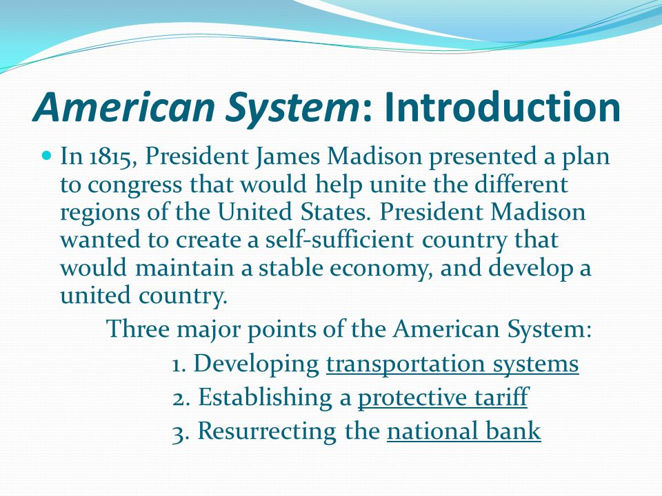 American System: Introduction