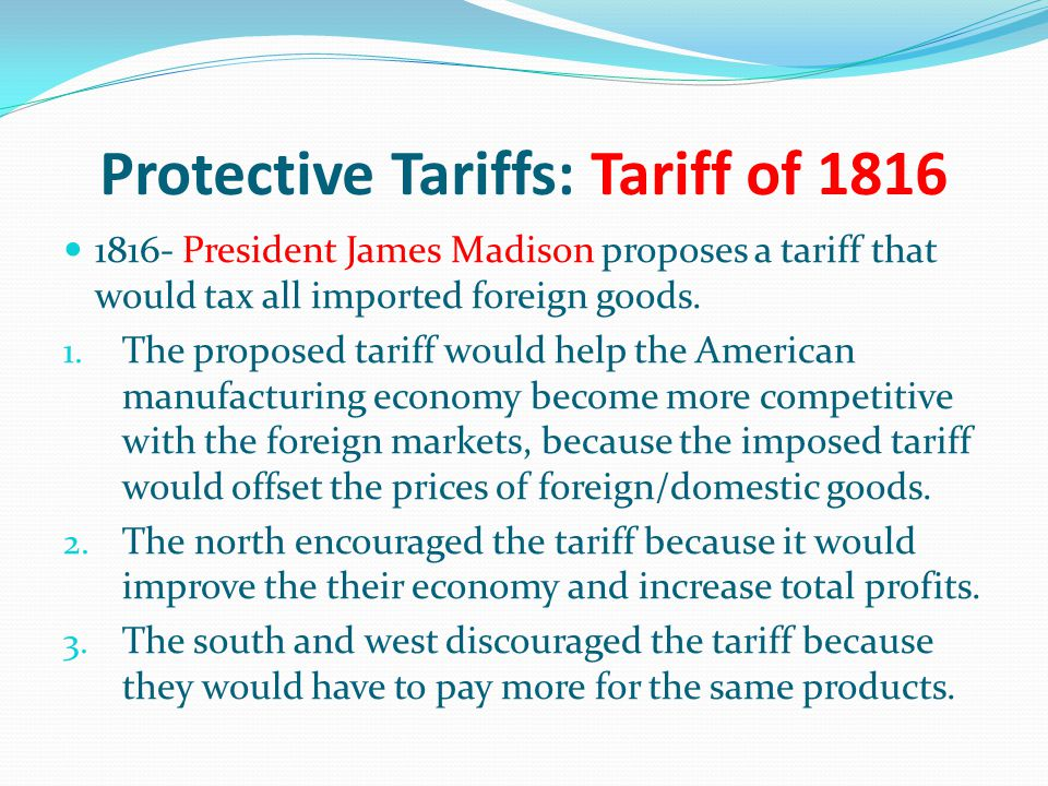 Protective Tariffs: Tariff of 1816