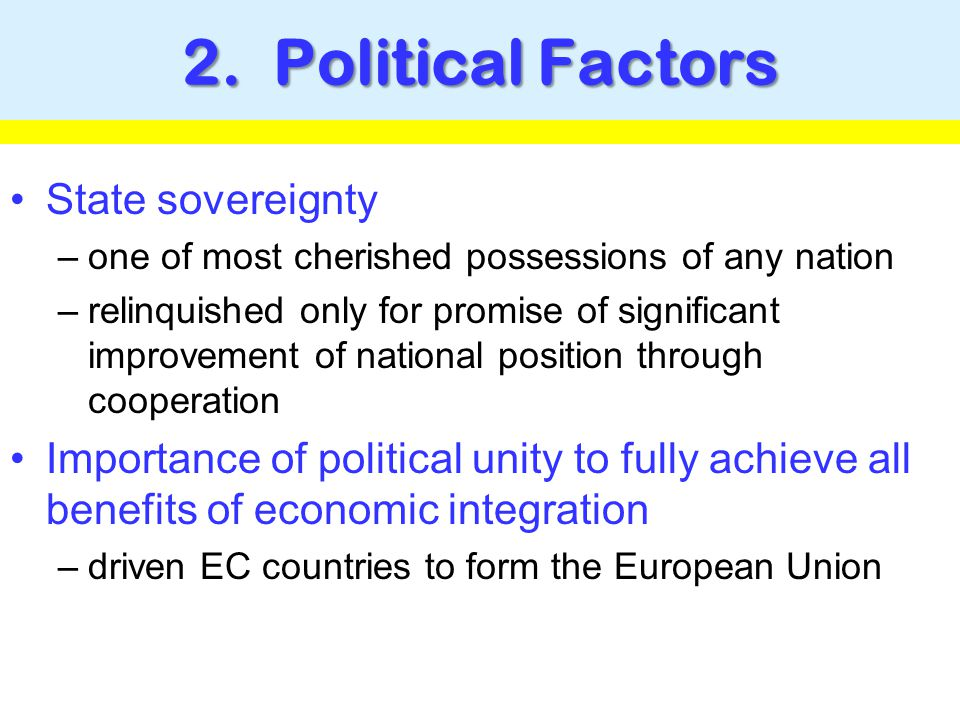 2. Political Factors State sovereignty