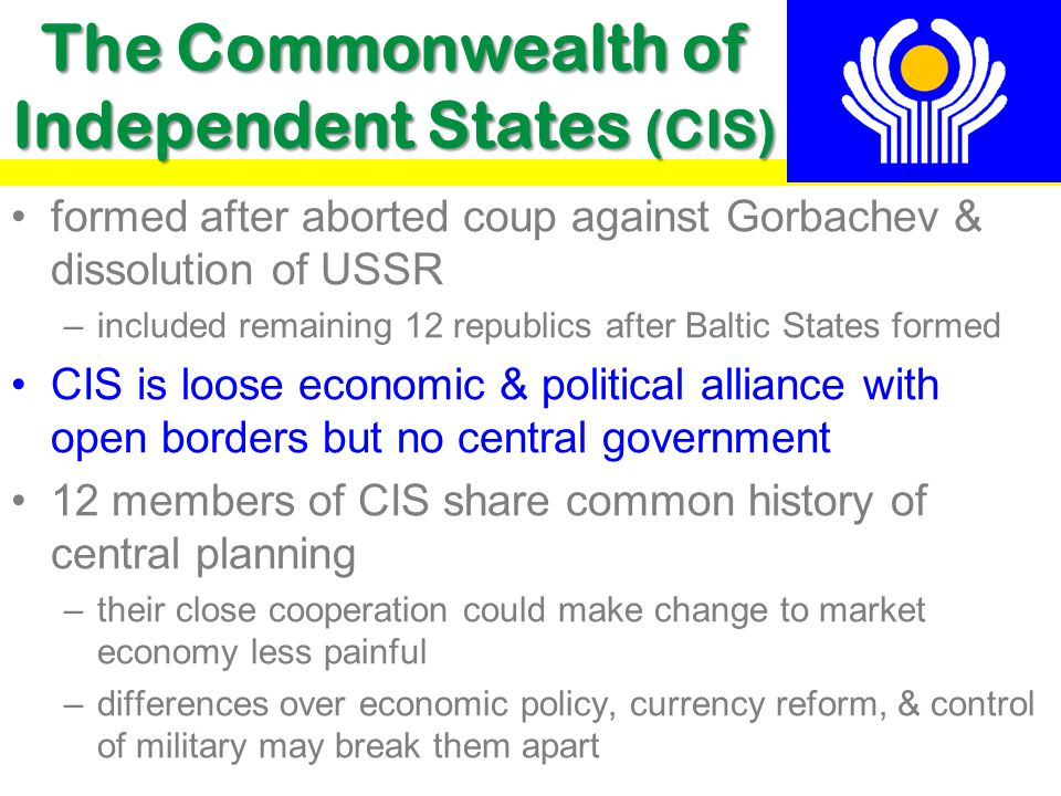 The Commonwealth of Independent States (CIS)