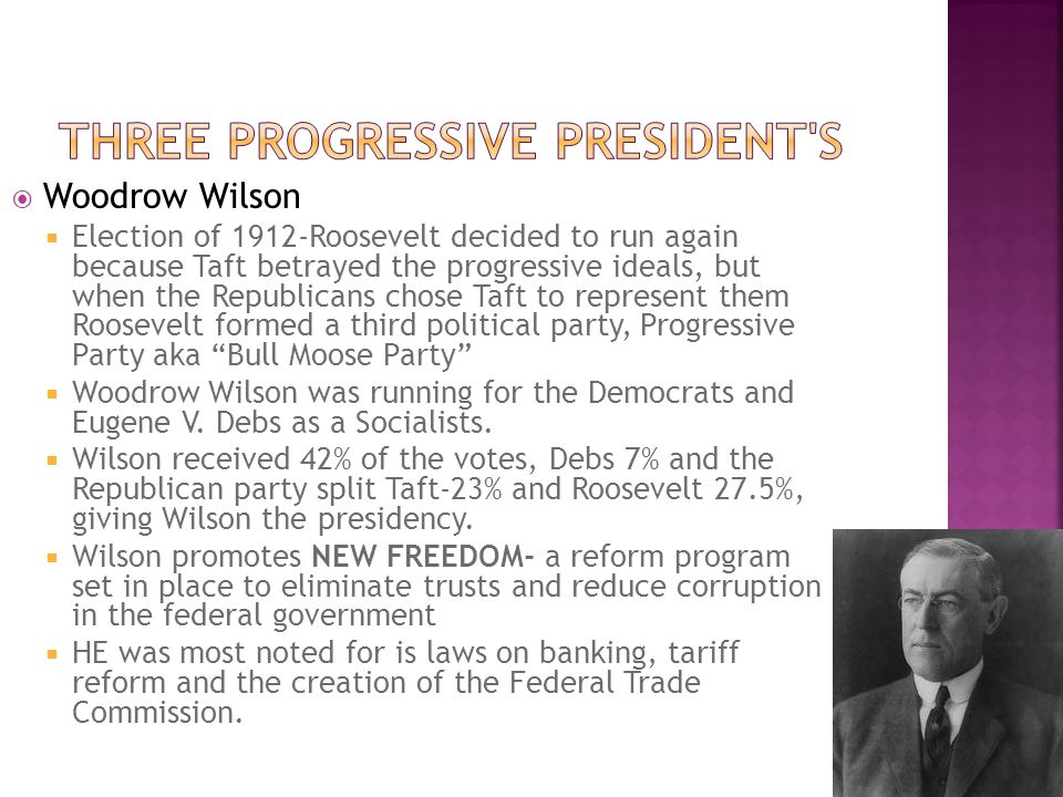 Three Progressive President s