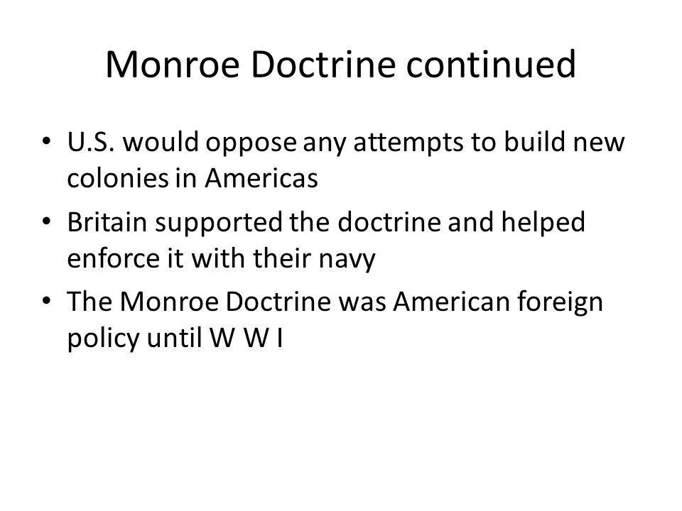 Monroe Doctrine continued