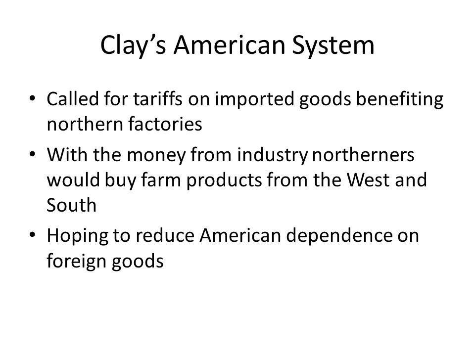 Clay's American System