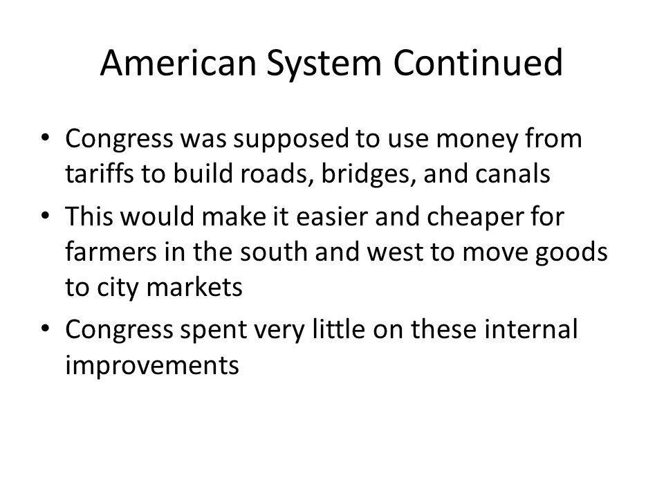American System Continued