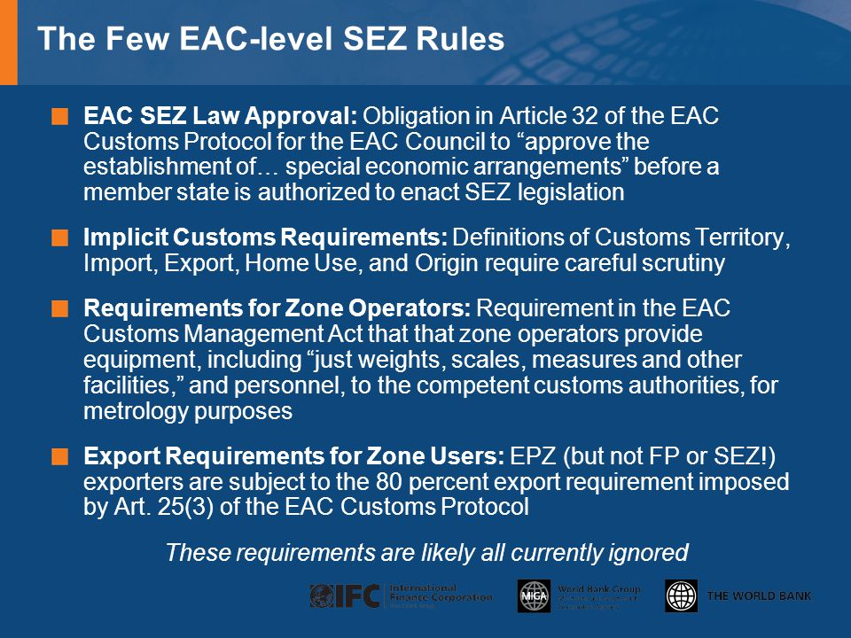 The Few EAC-level SEZ Rules