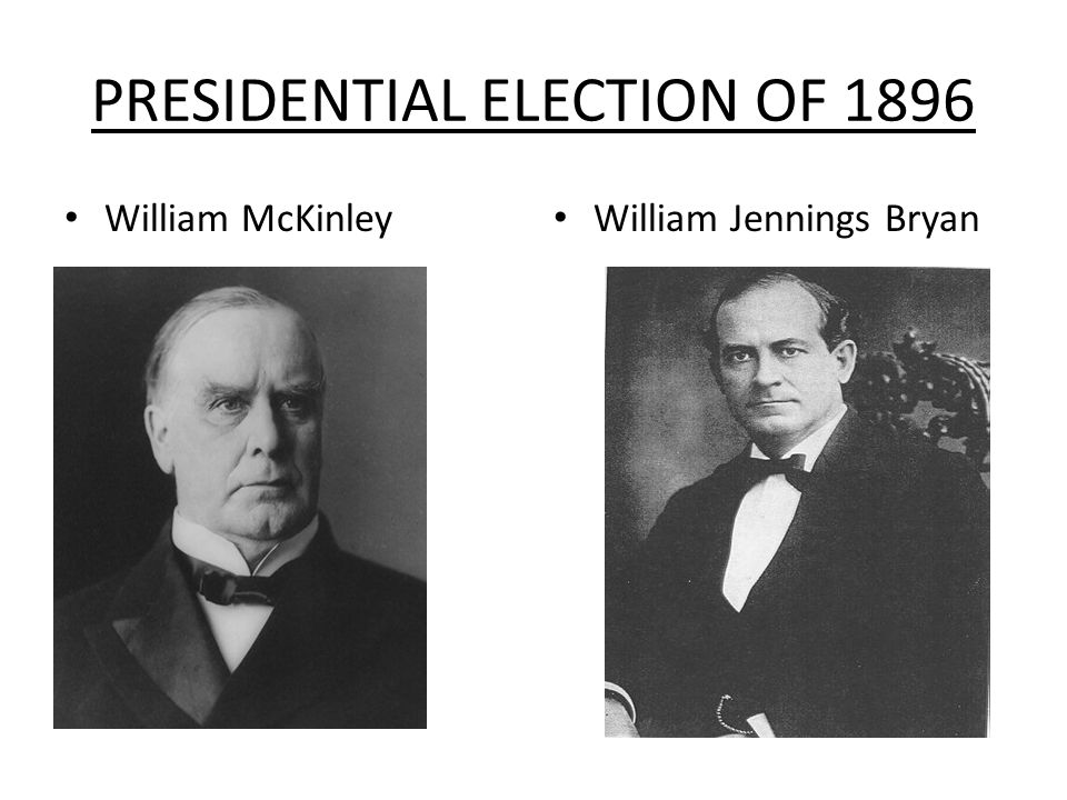 PRESIDENTIAL ELECTION OF 1896