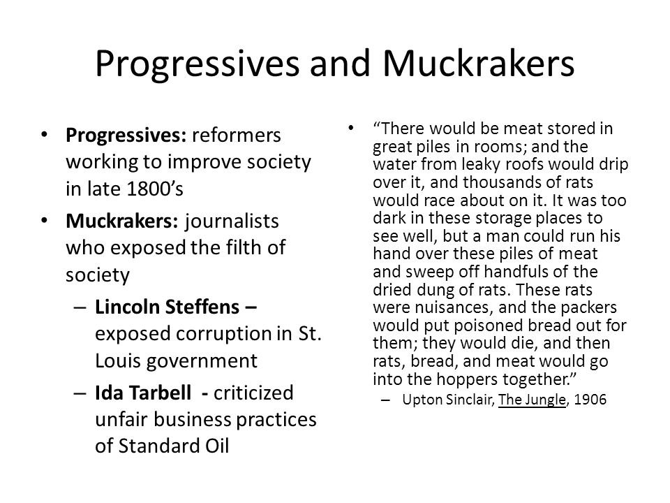 Progressives and Muckrakers