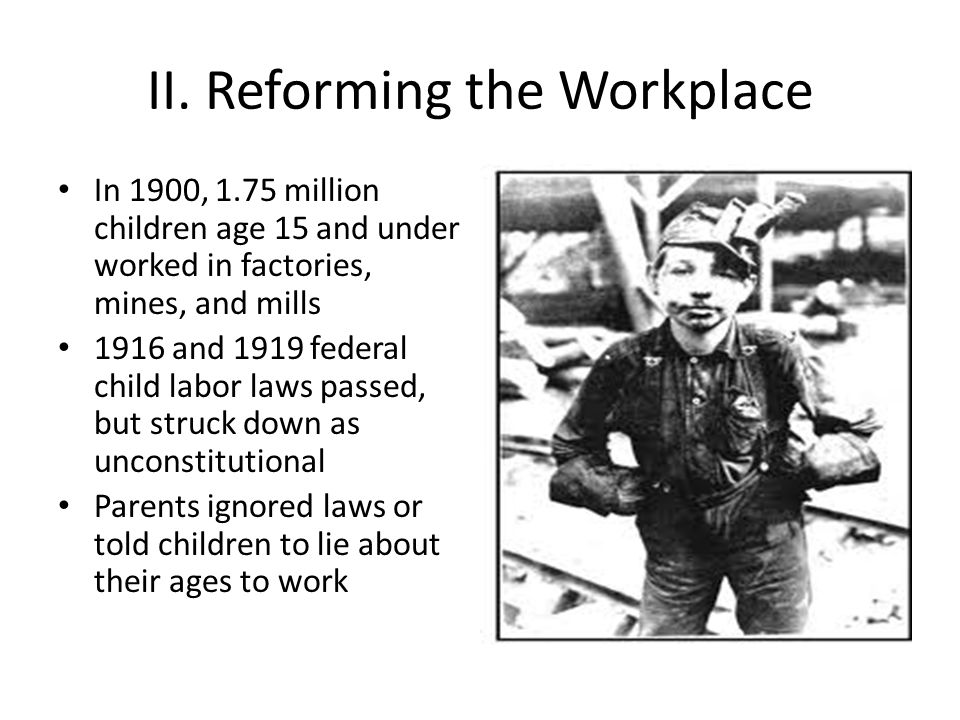 II. Reforming the Workplace