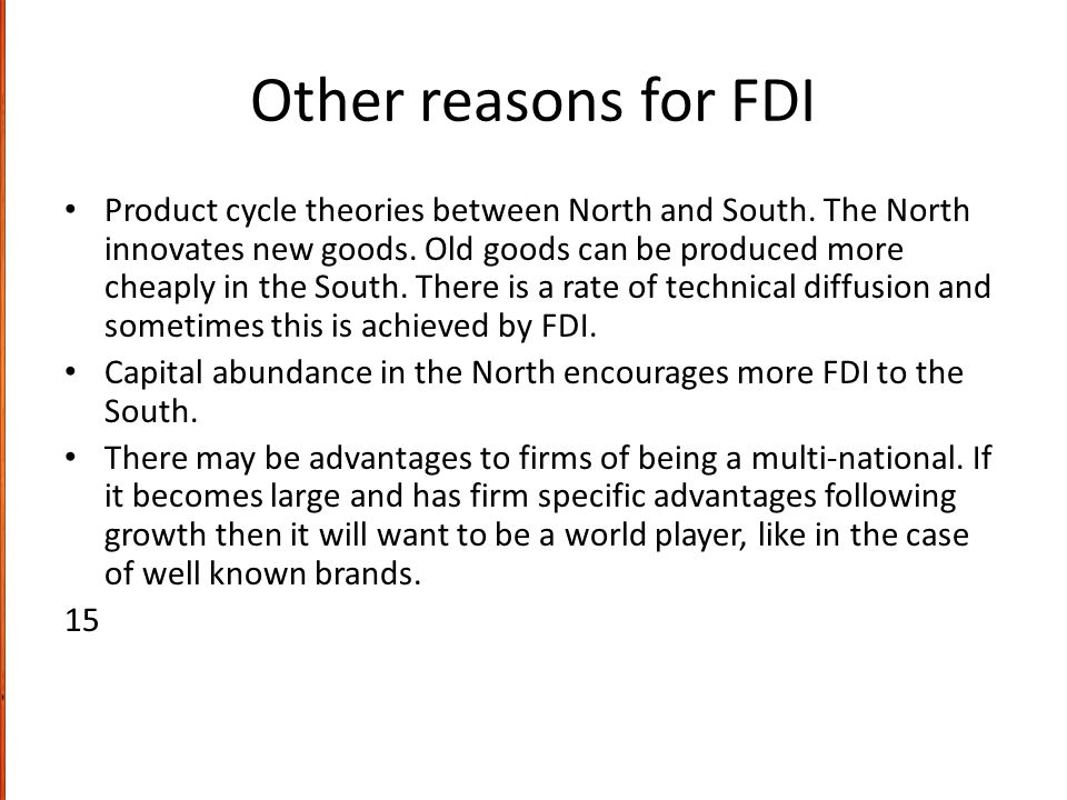 Other reasons for FDI