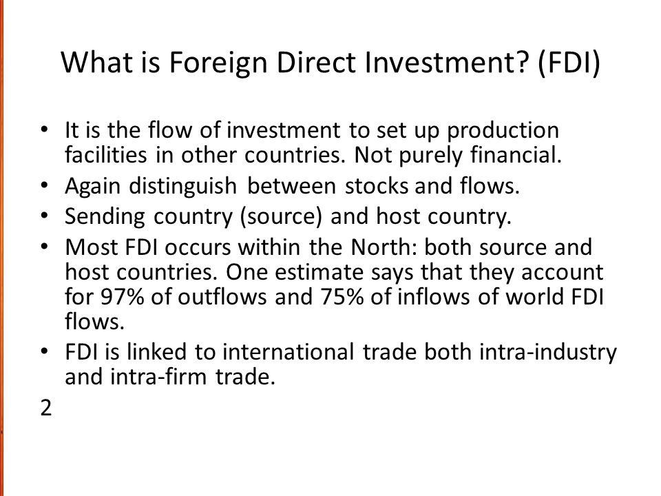 What is Foreign Direct Investment (FDI)