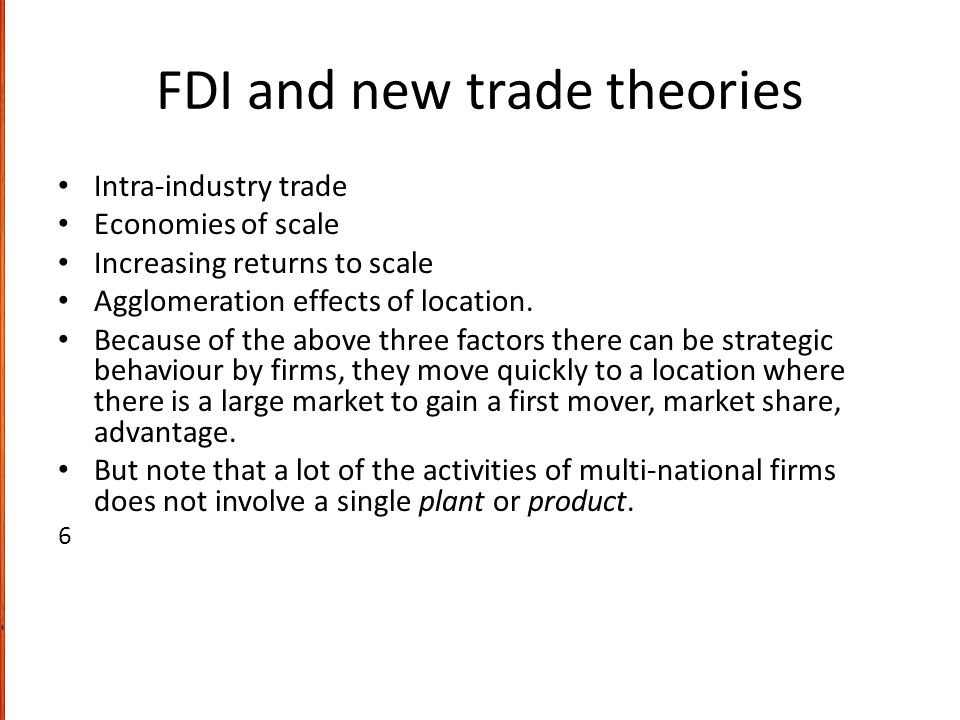 FDI and new trade theories