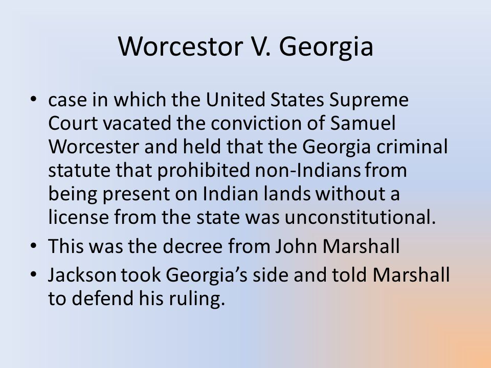 Worcestor V. Georgia