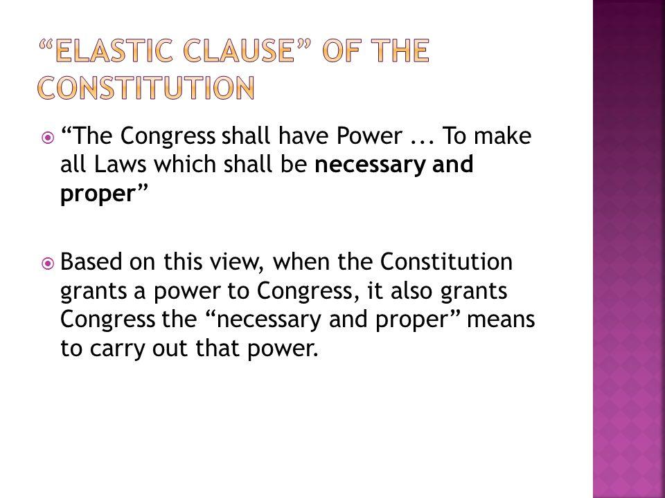 Elastic Clause of the Constitution