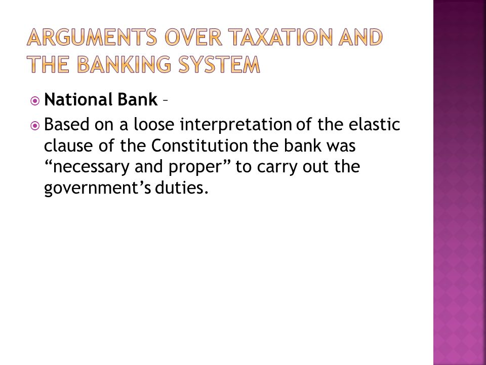 Arguments over Taxation and the Banking System