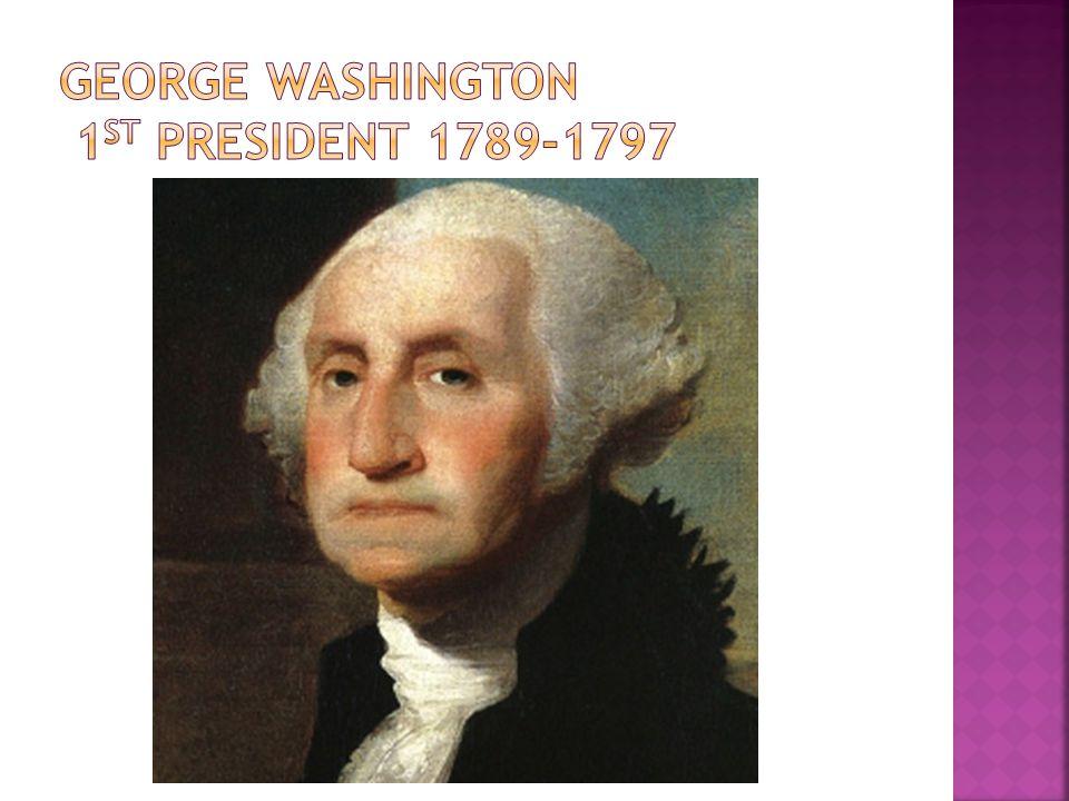 George washington 1st president 1789-1797