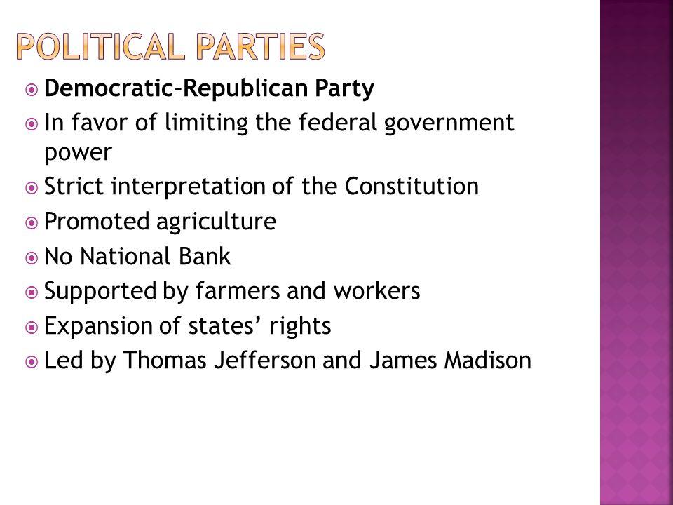 Political Parties Democratic-Republican Party