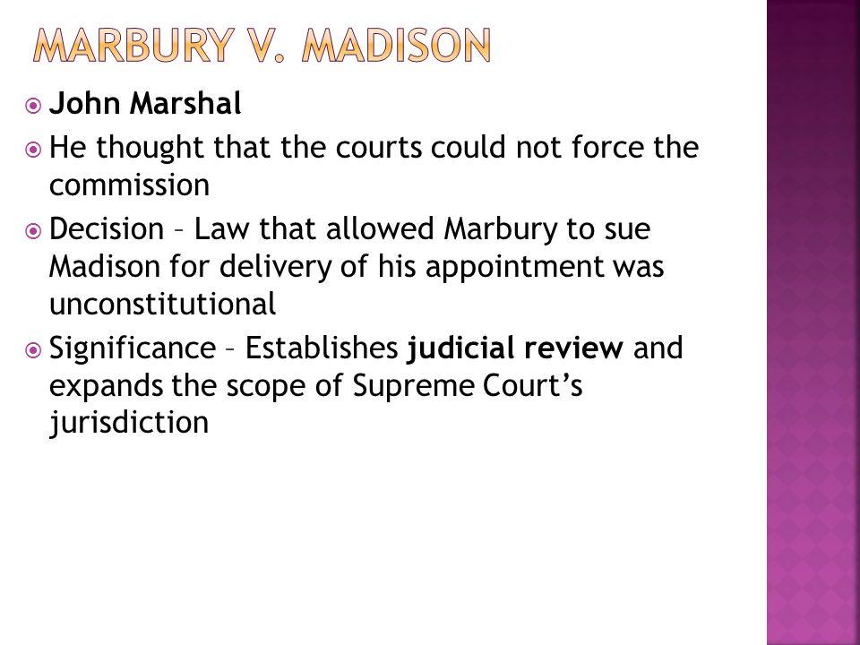 Marbury v. Madison John Marshal