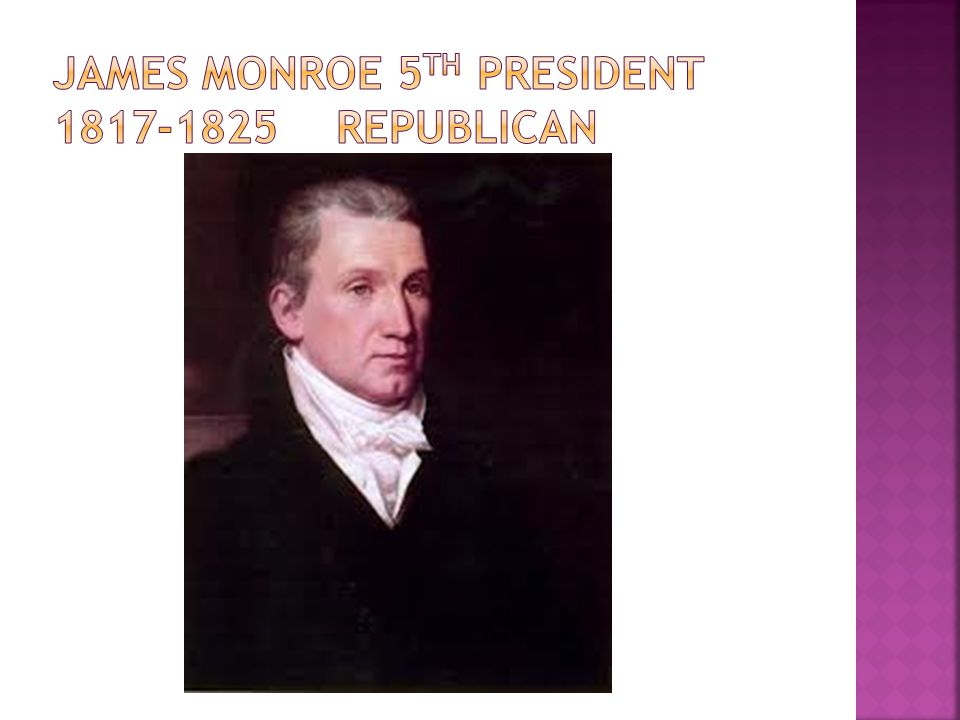 James monroe 5th president 1817-1825 republican