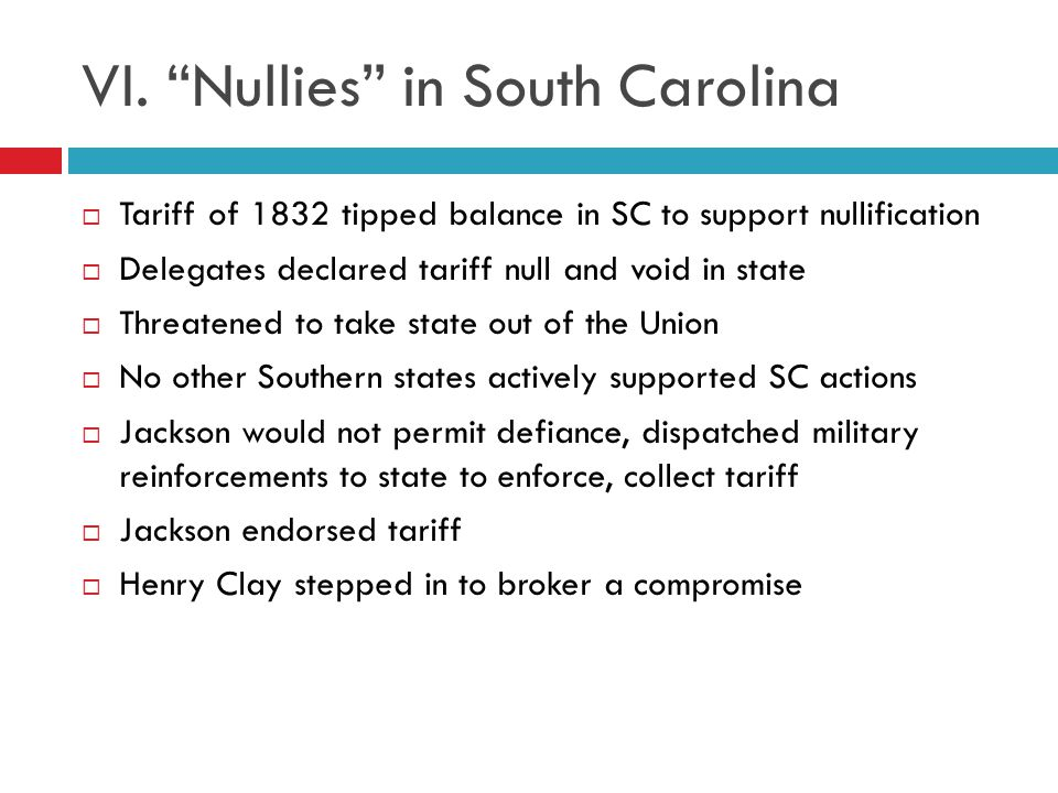 VI. Nullies in South Carolina