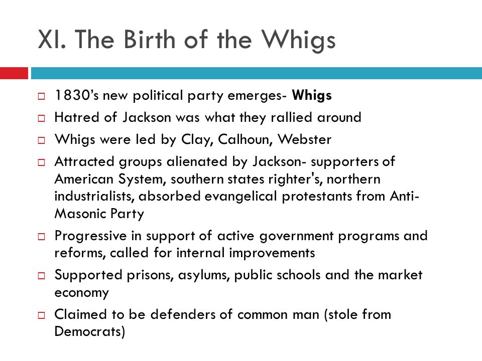 XI. The Birth of the Whigs