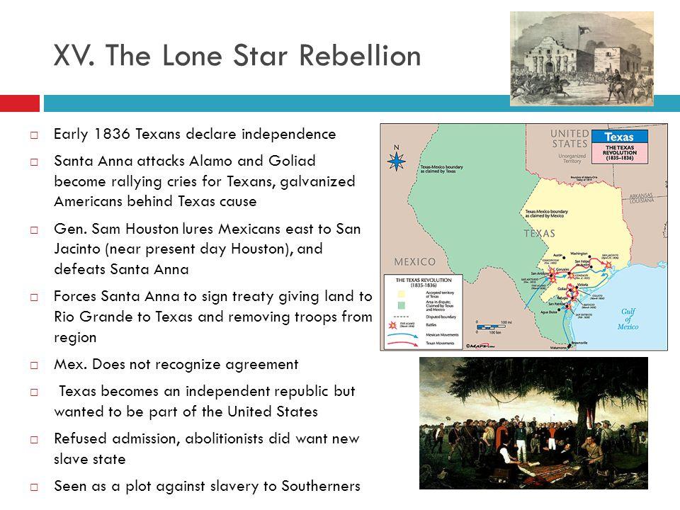XV. The Lone Star Rebellion