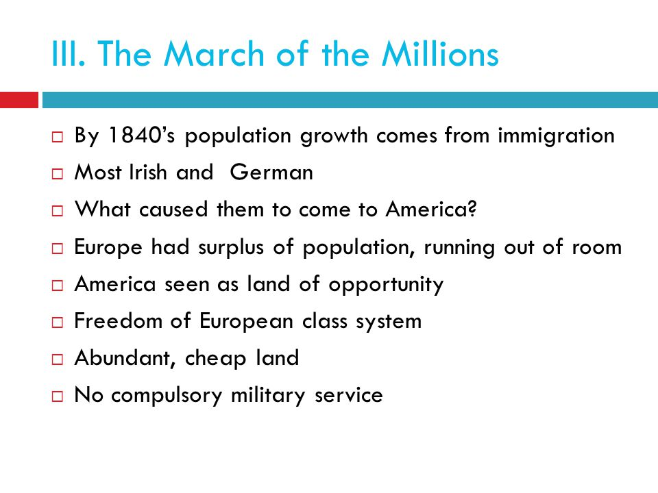 III. The March of the Millions