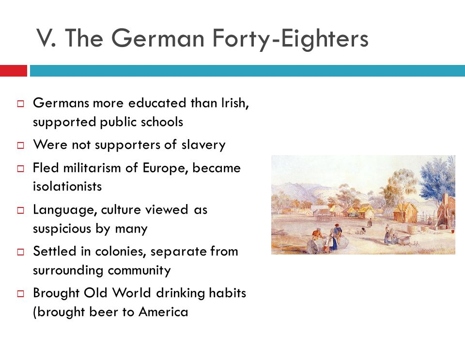 V. The German Forty-Eighters
