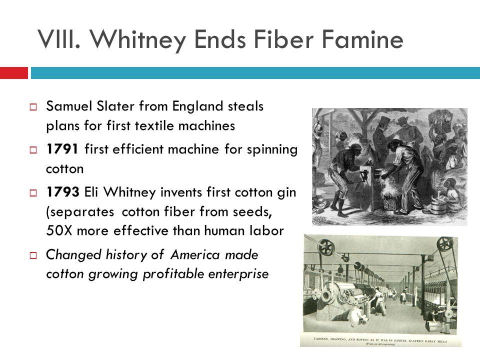 VIII. Whitney Ends Fiber Famine