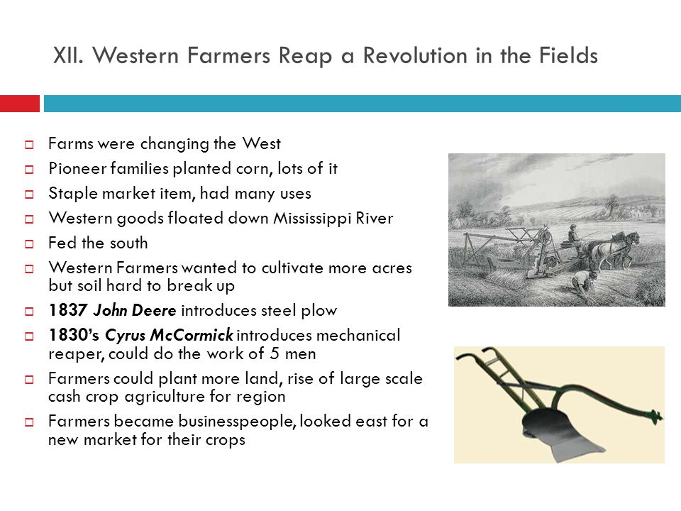 XII. Western Farmers Reap a Revolution in the Fields