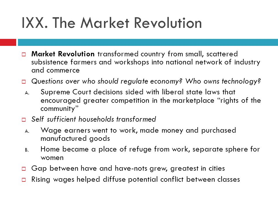 IXX. The Market Revolution