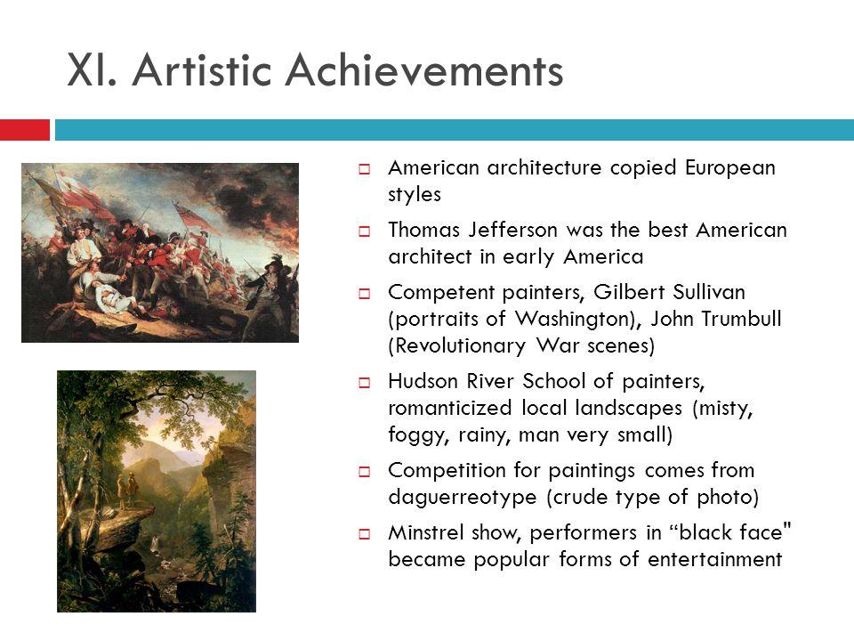 XI. Artistic Achievements