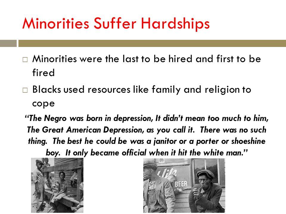 Minorities Suffer Hardships