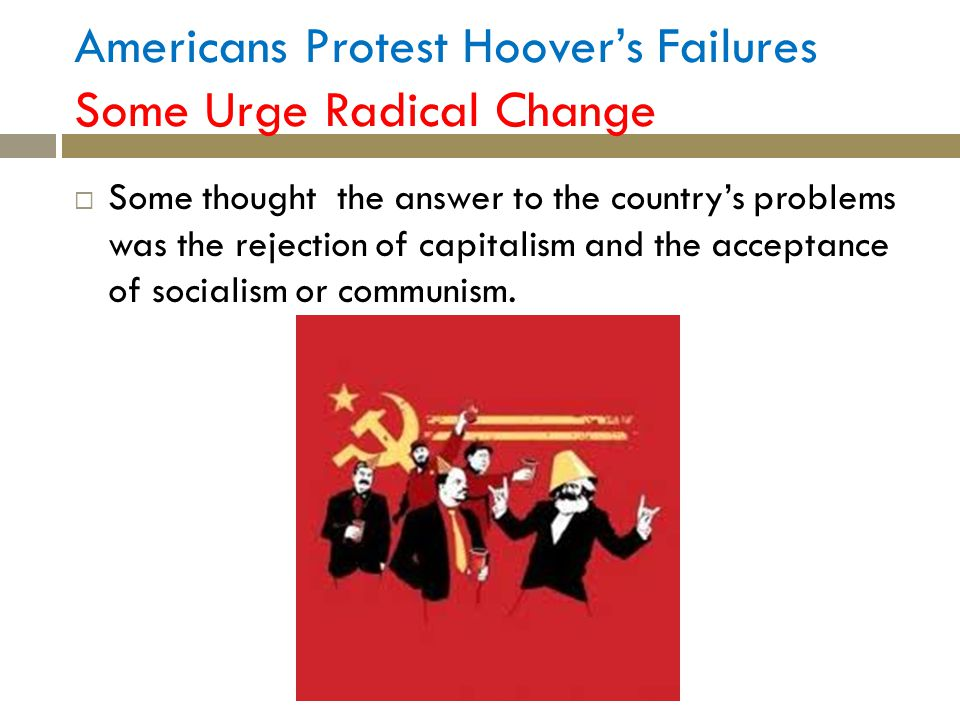 Americans Protest Hoover's Failures Some Urge Radical Change