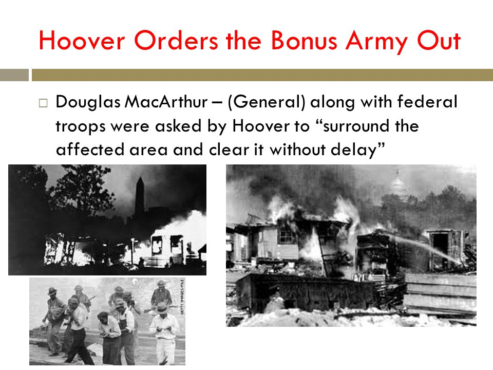 Hoover Orders the Bonus Army Out