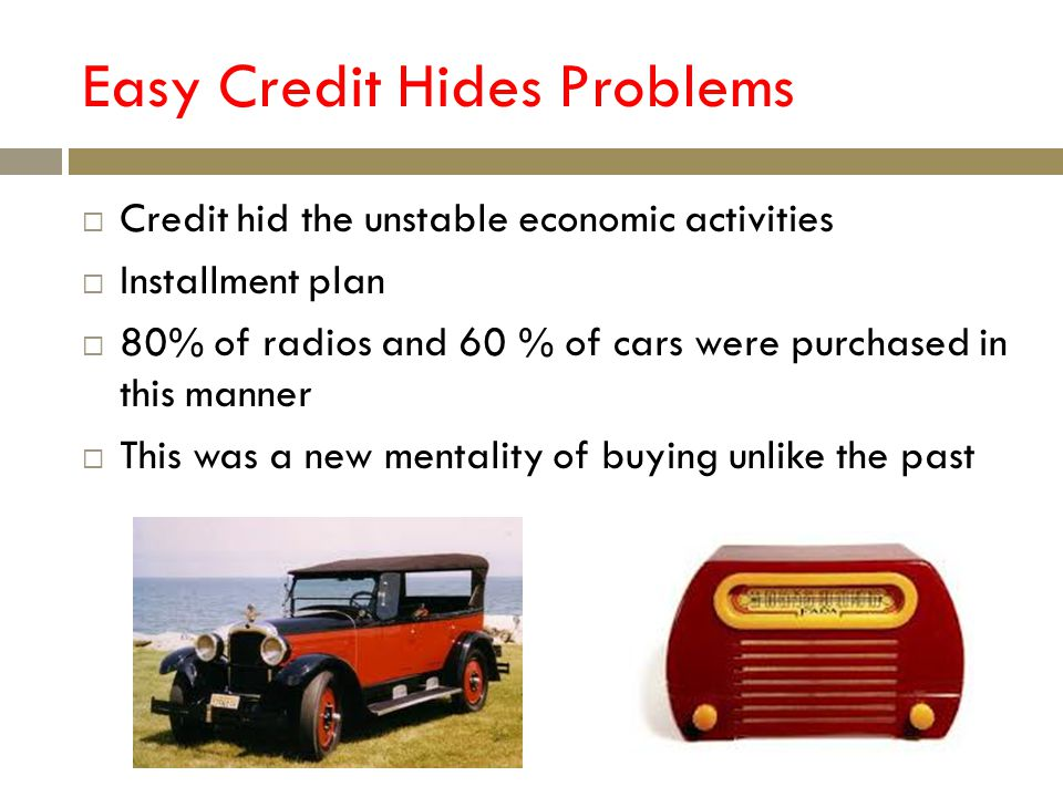Easy Credit Hides Problems