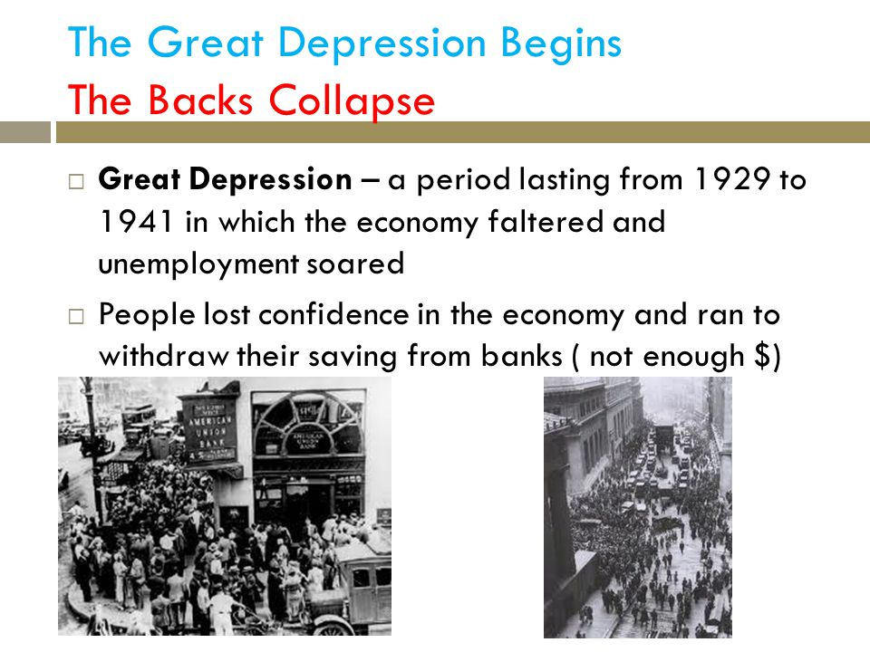 The Great Depression Begins The Backs Collapse