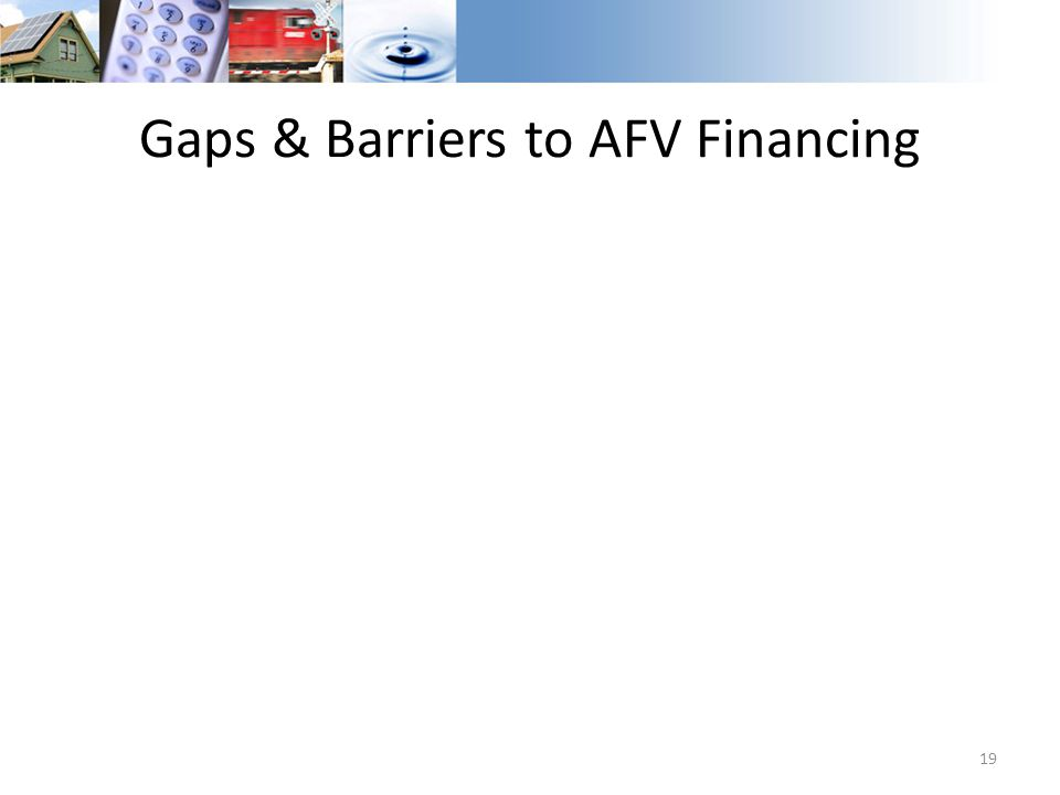 Gaps & Barriers to AFV Financing