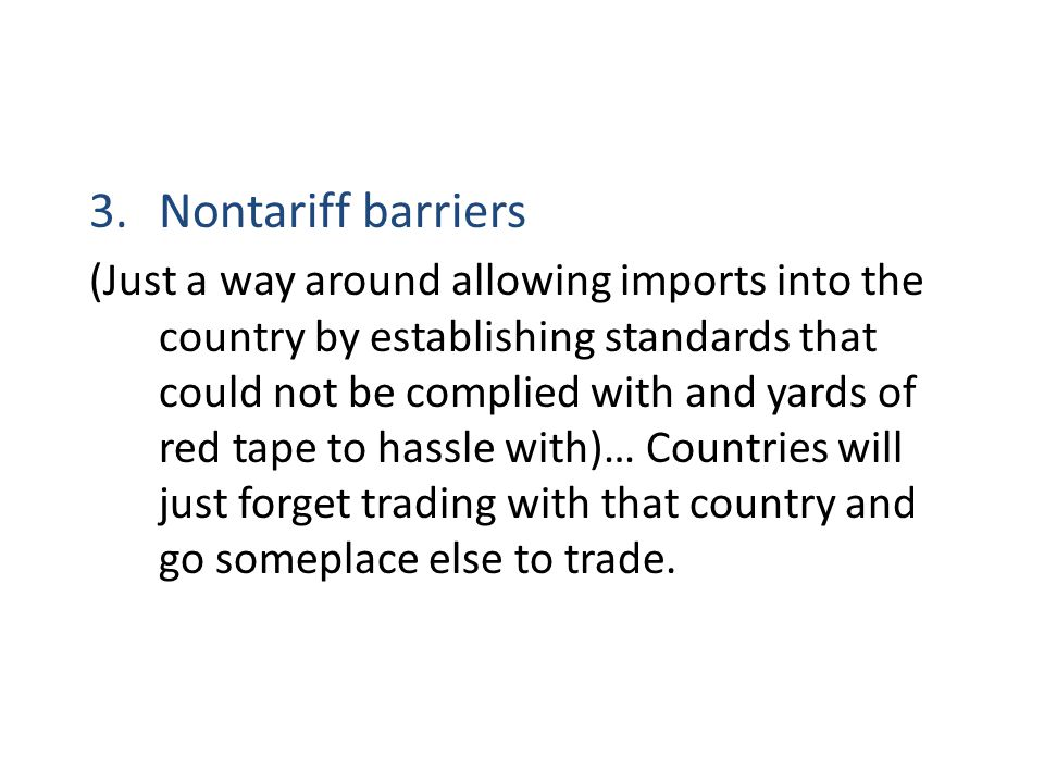 Nontariff barriers
