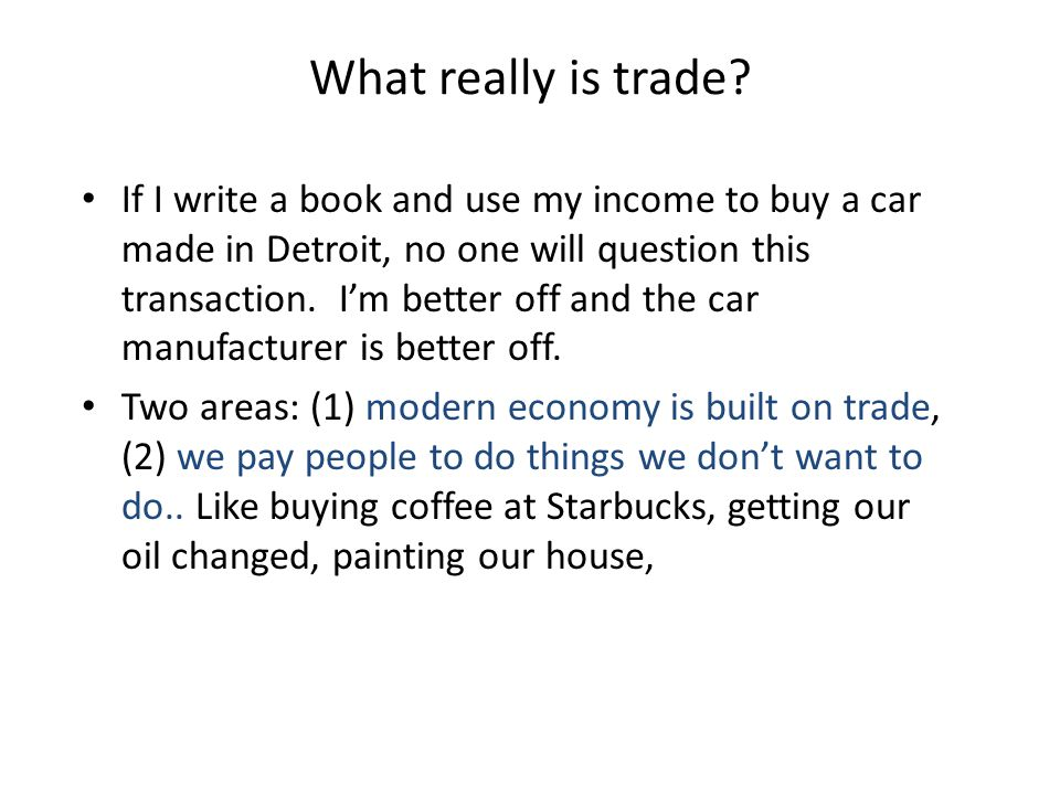 What really is trade
