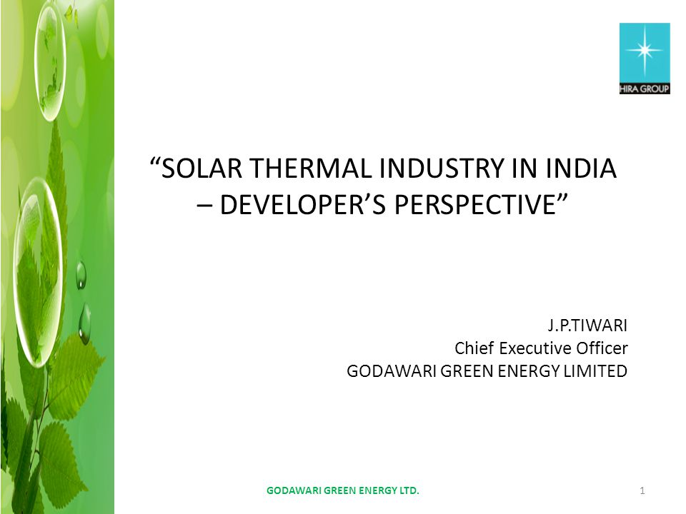 SOLAR THERMAL INDUSTRY IN INDIA – DEVELOPER'S PERSPECTIVE