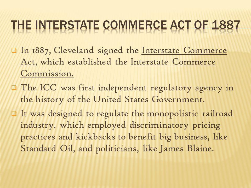 The Interstate Commerce Act of 1887