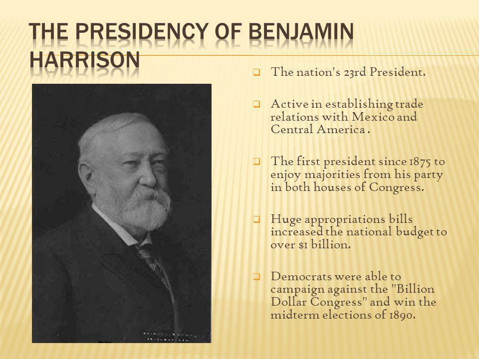 The Presidency of Benjamin Harrison