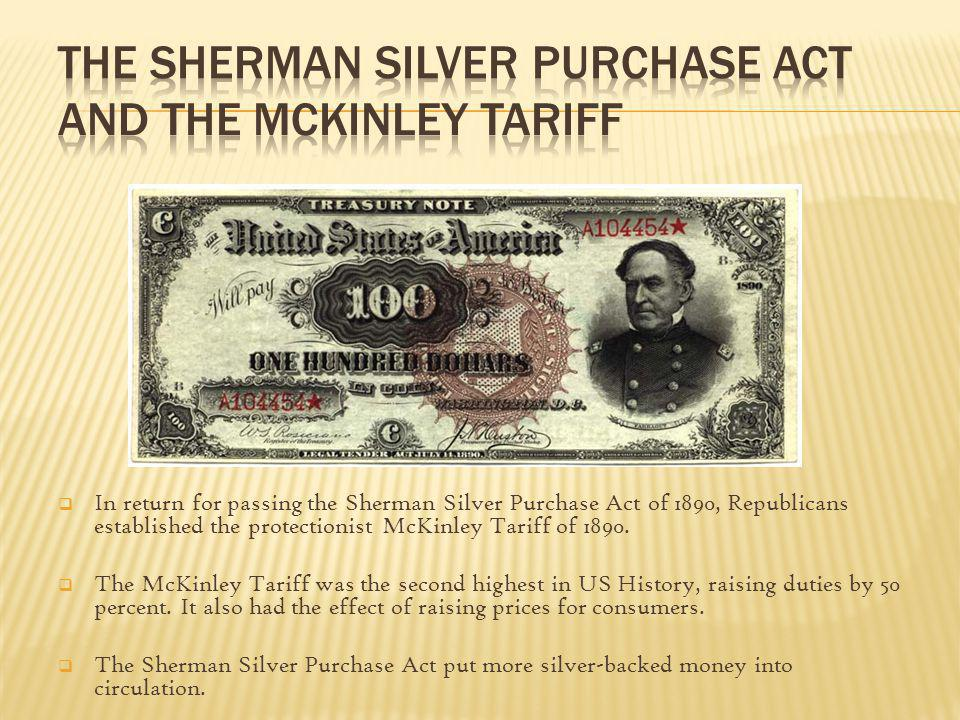 The Sherman Silver Purchase Act and the McKinley Tariff