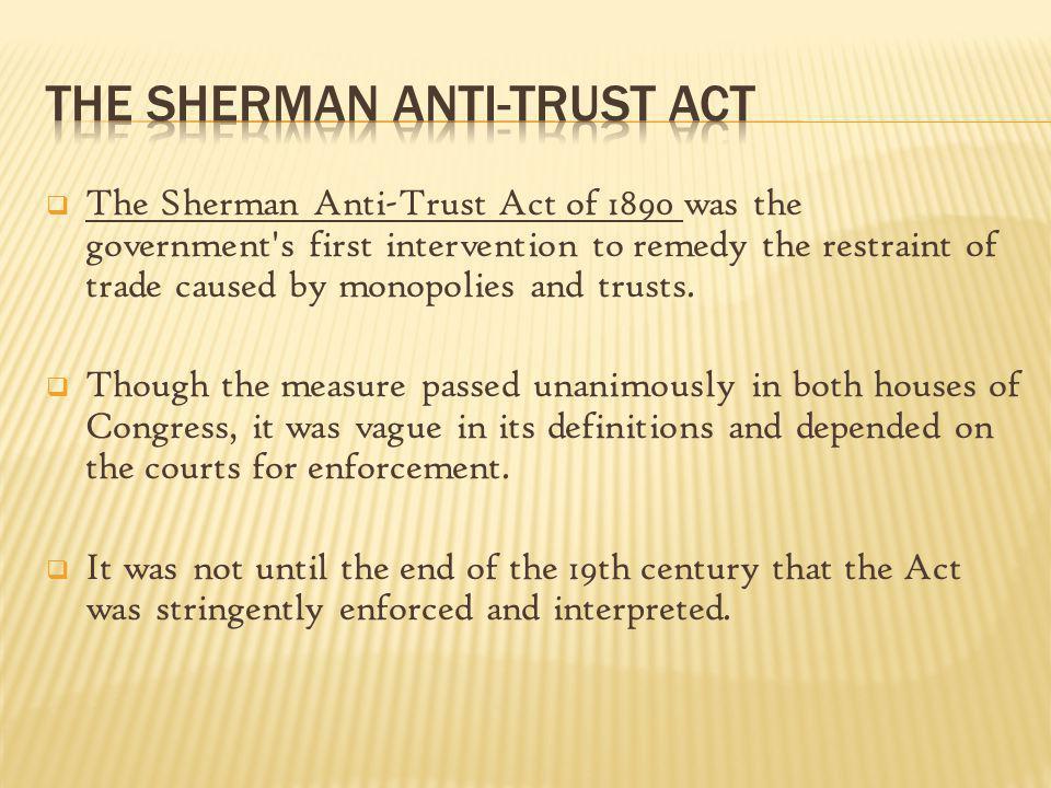 The Sherman Anti-Trust Act